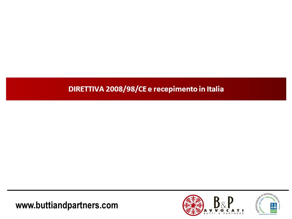 DIRETTIVA 2008/98/CE e recepimento in Italia
