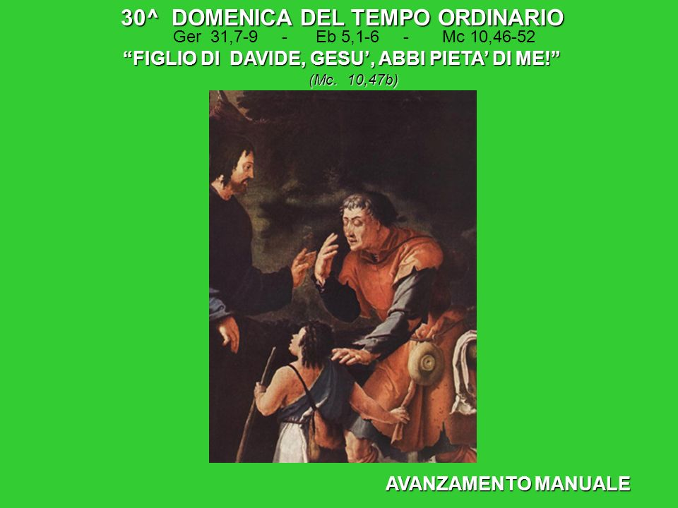 30^ DOMENICA DEL TEMPO ORDINARIO
