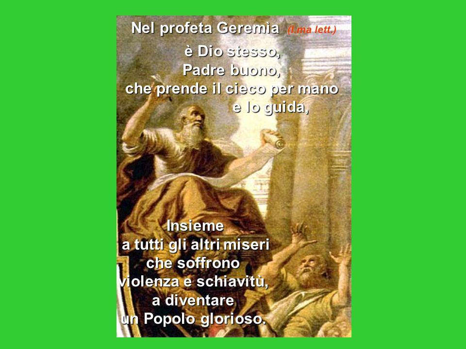 Nel profeta Geremìa (I.ma lett.)