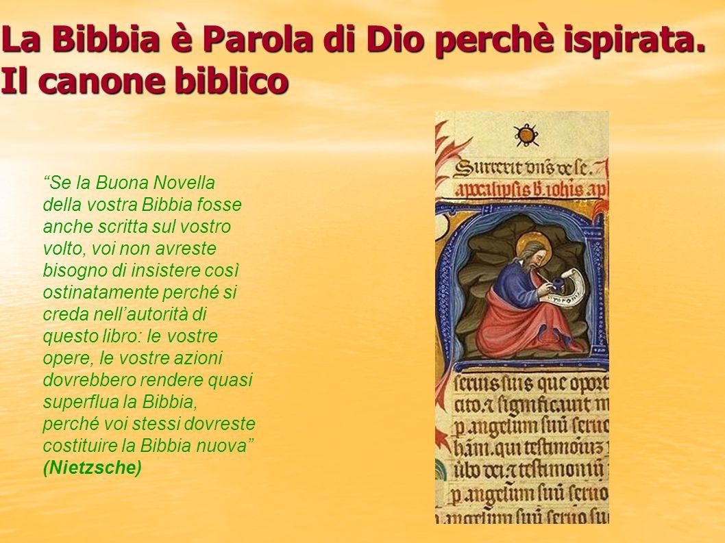 La Bibbia è Parola di Dio perchè ispirata. Il canone biblico