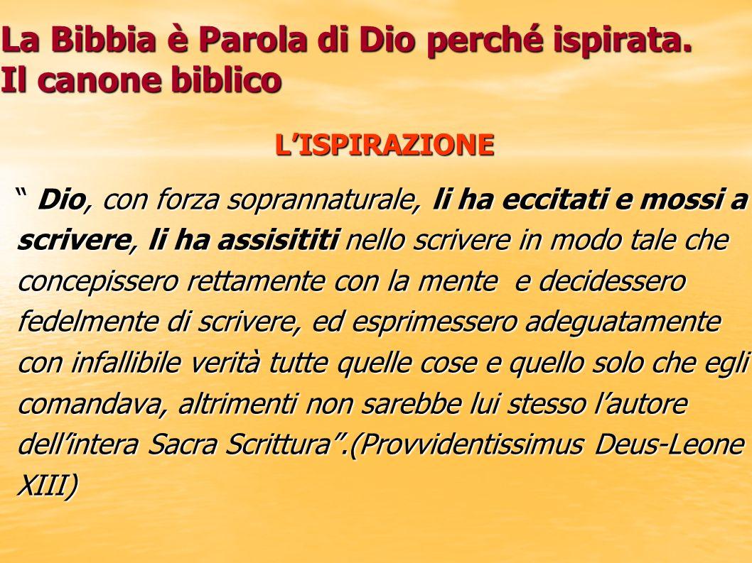 La Bibbia è Parola di Dio perché ispirata. Il canone biblico