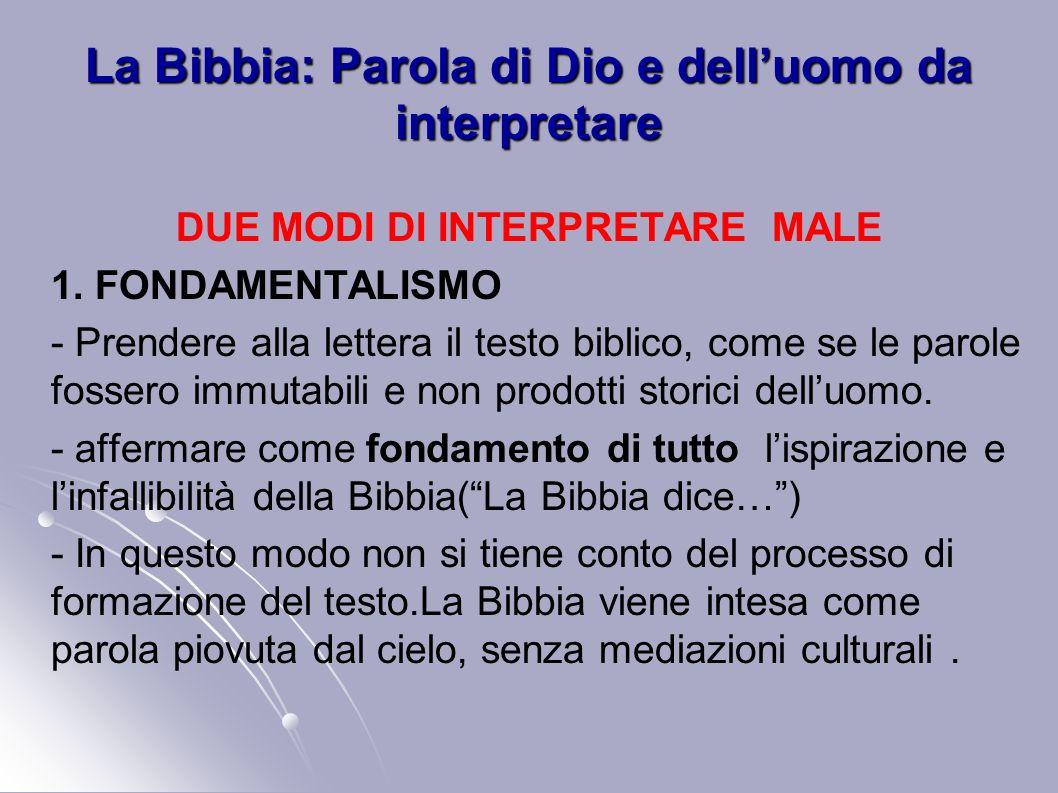 La Bibbia: Parola di Dio e dell'uomo da interpretare