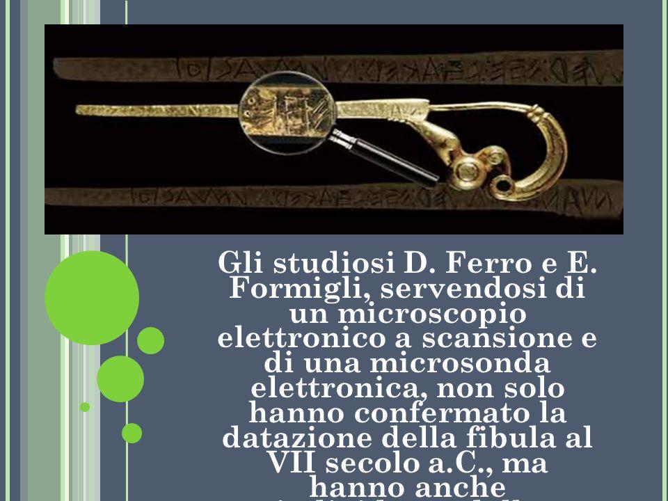 Gli studiosi D. Ferro e E.