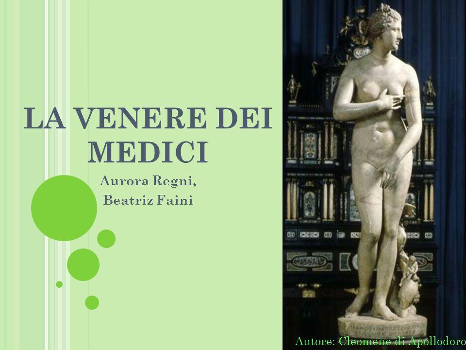 LA VENERE DEI MEDICI Aurora Regni, Beatriz Faini