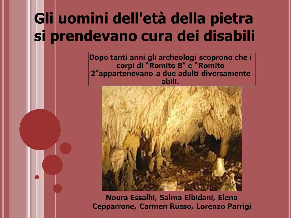 Gli uomini dell età della pietra si prendevano cura dei disabili