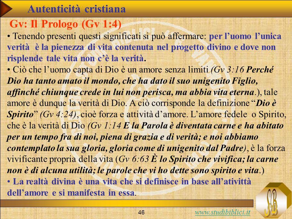 Autenticità cristiana Gv: Il Prologo (Gv 1:4)