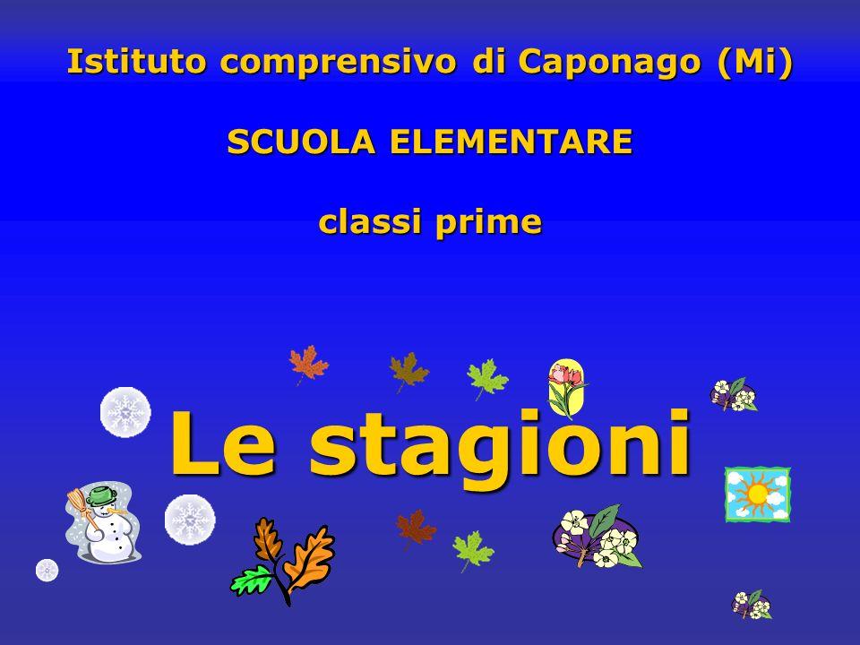 Istituto comprensivo di Caponago (Mi) SCUOLA ELEMENTARE classi prime