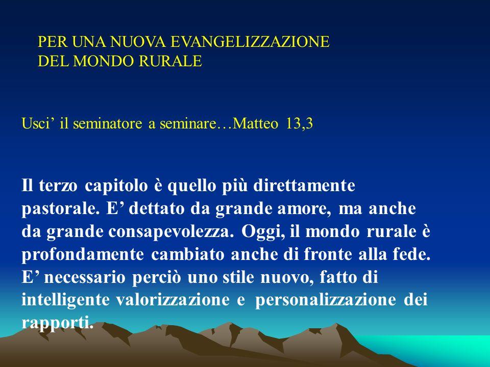 PER UNA NUOVA EVANGELIZZAZIONE DEL MONDO RURALE
