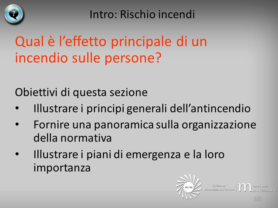 Intro: Rischio incendi