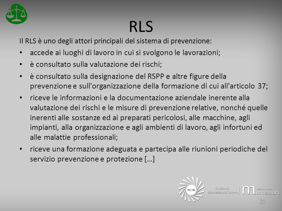 RLS accede ai luoghi di lavoro in cui si svolgono le lavorazioni;
