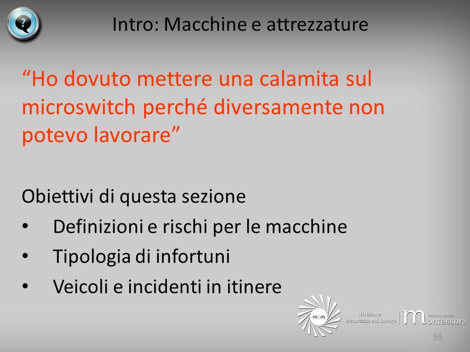 Intro: Macchine e attrezzature