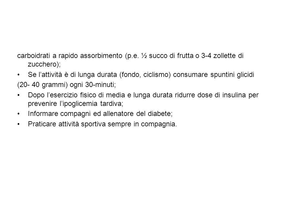 carboidrati a rapido assorbimento (p. e
