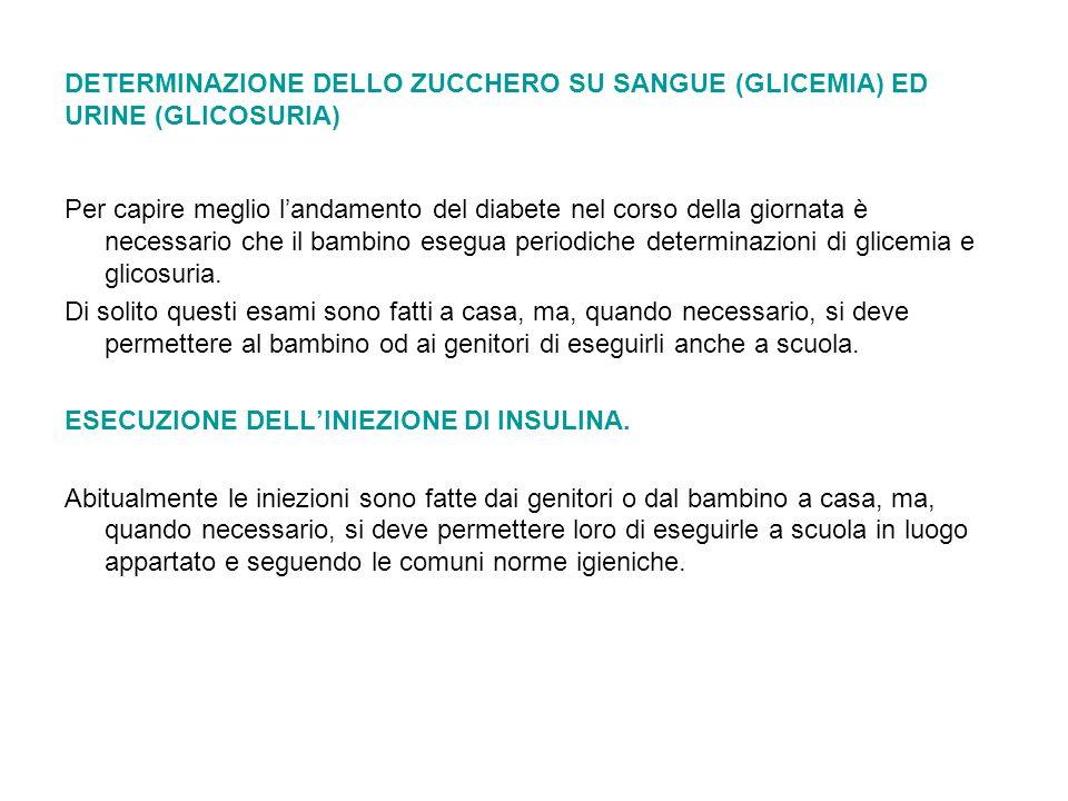 DETERMINAZIONE DELLO ZUCCHERO SU SANGUE (GLICEMIA) ED URINE (GLICOSURIA)