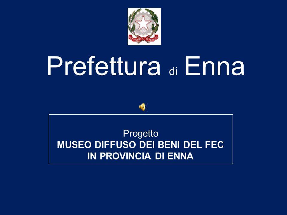 MUSEO DIFFUSO DEI BENI DEL FEC IN PROVINCIA DI ENNA