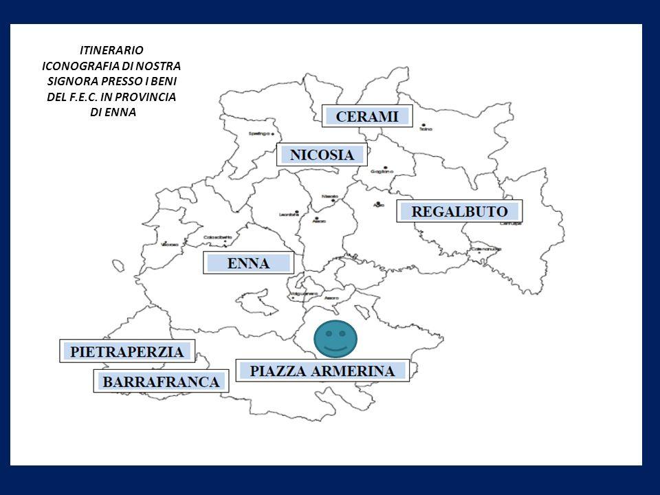 ICONOGRAFIA DI NOSTRA SIGNORA PRESSO I BENI DEL F.E.C. IN PROVINCIA