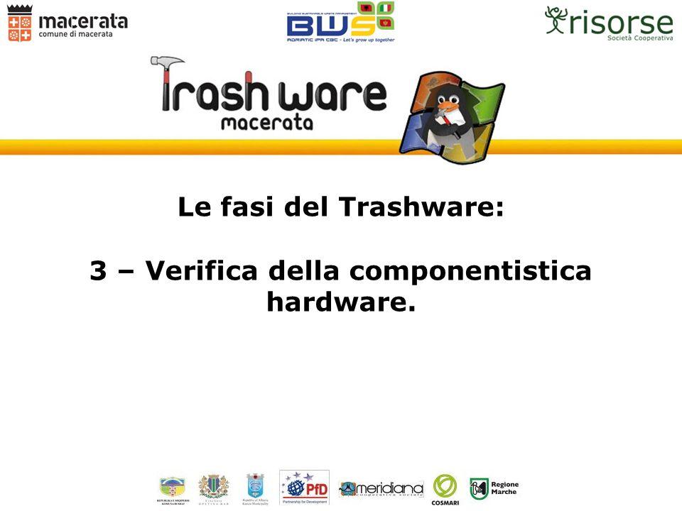 3 – Verifica della componentistica hardware.