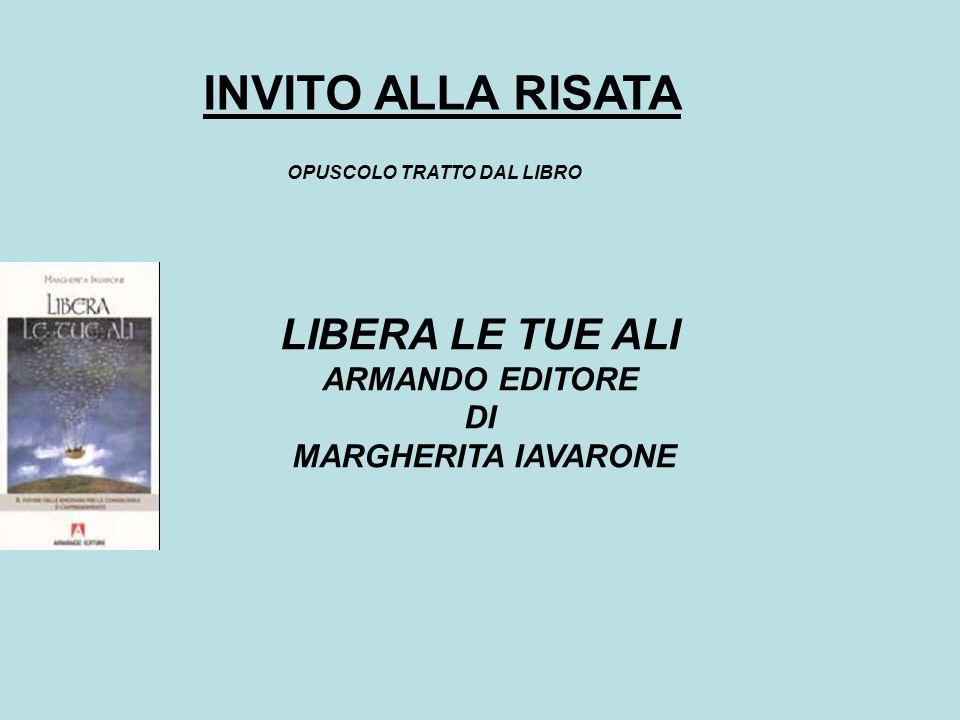 LIBERA LE TUE ALI ARMANDO EDITORE DI MARGHERITA IAVARONE