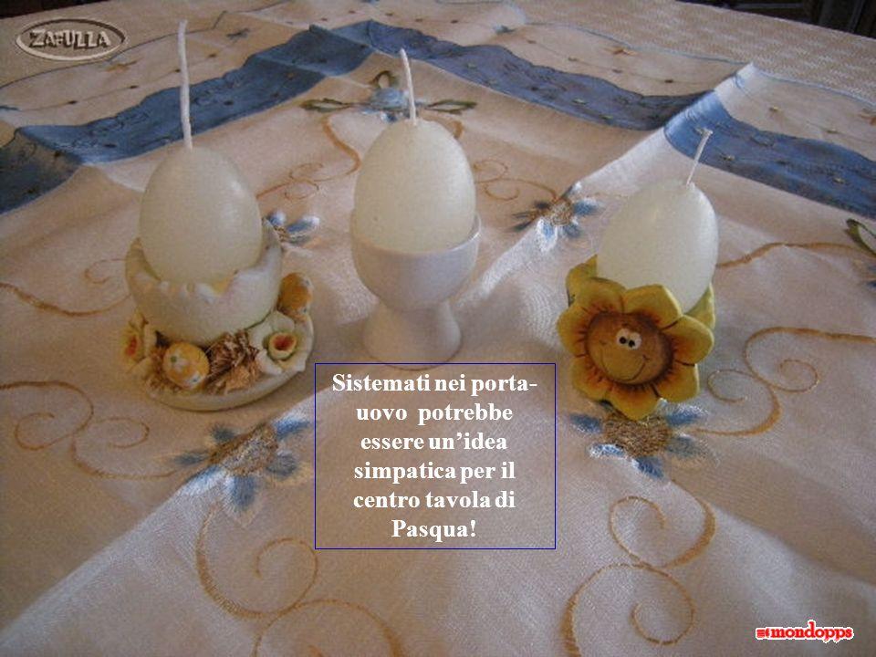 Sistemati nei porta-uovo potrebbe essere un'idea simpatica per il centro tavola di Pasqua!