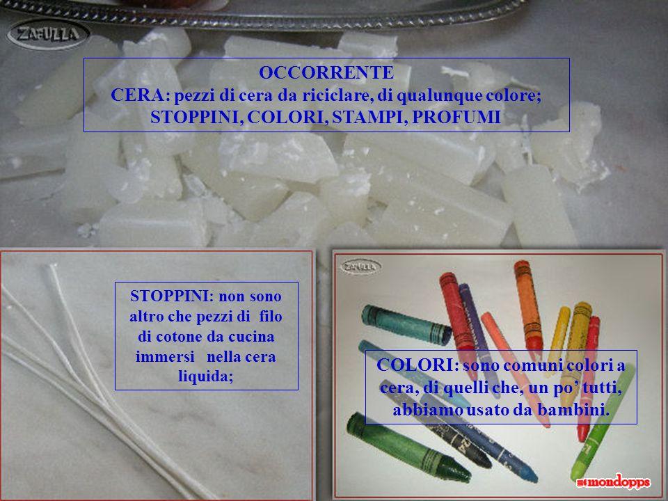 CERA: pezzi di cera da riciclare, di qualunque colore;