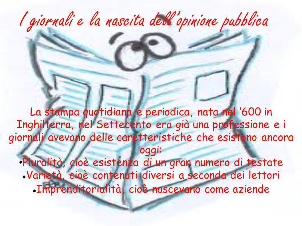 I giornali e la nascita dell'opinione pubblica
