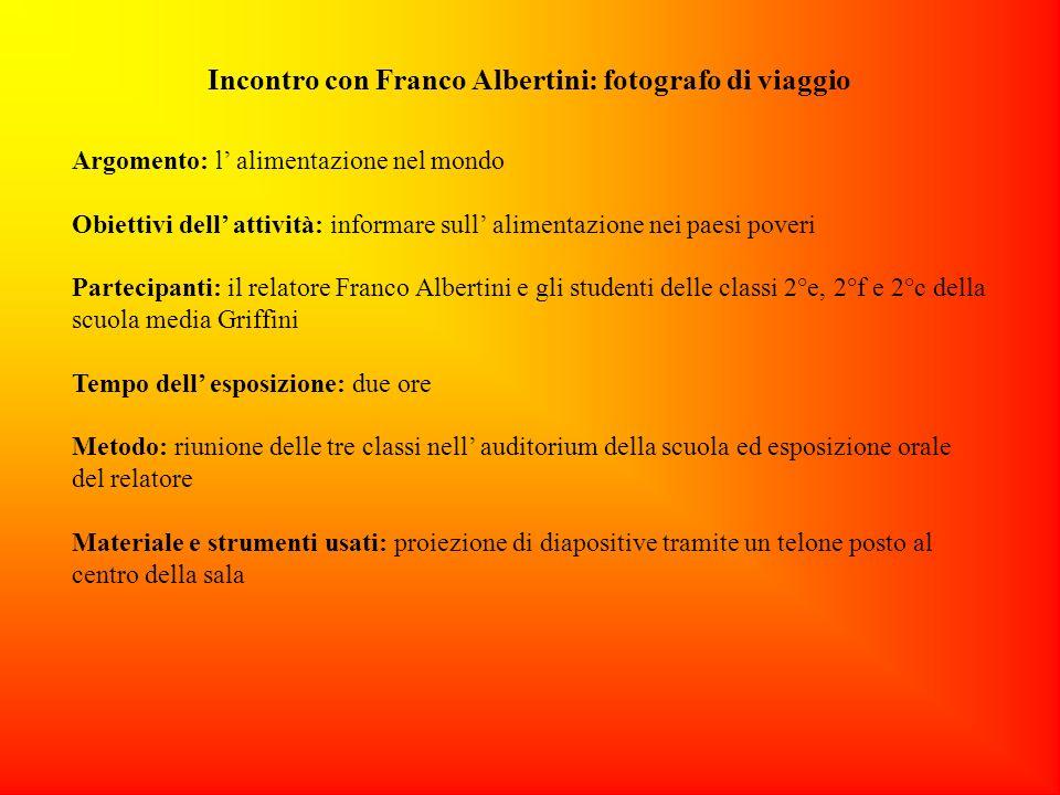 Incontro con Franco Albertini: fotografo di viaggio