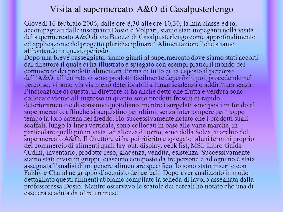 Visita al supermercato A&O di Casalpusterlengo