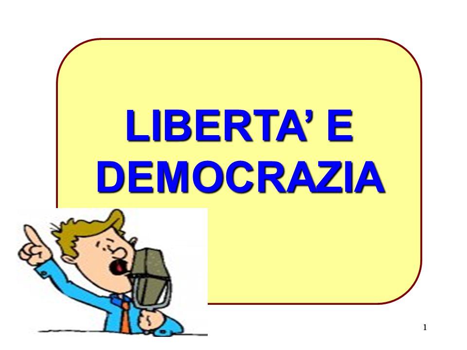 LIBERTA' E DEMOCRAZIA 1