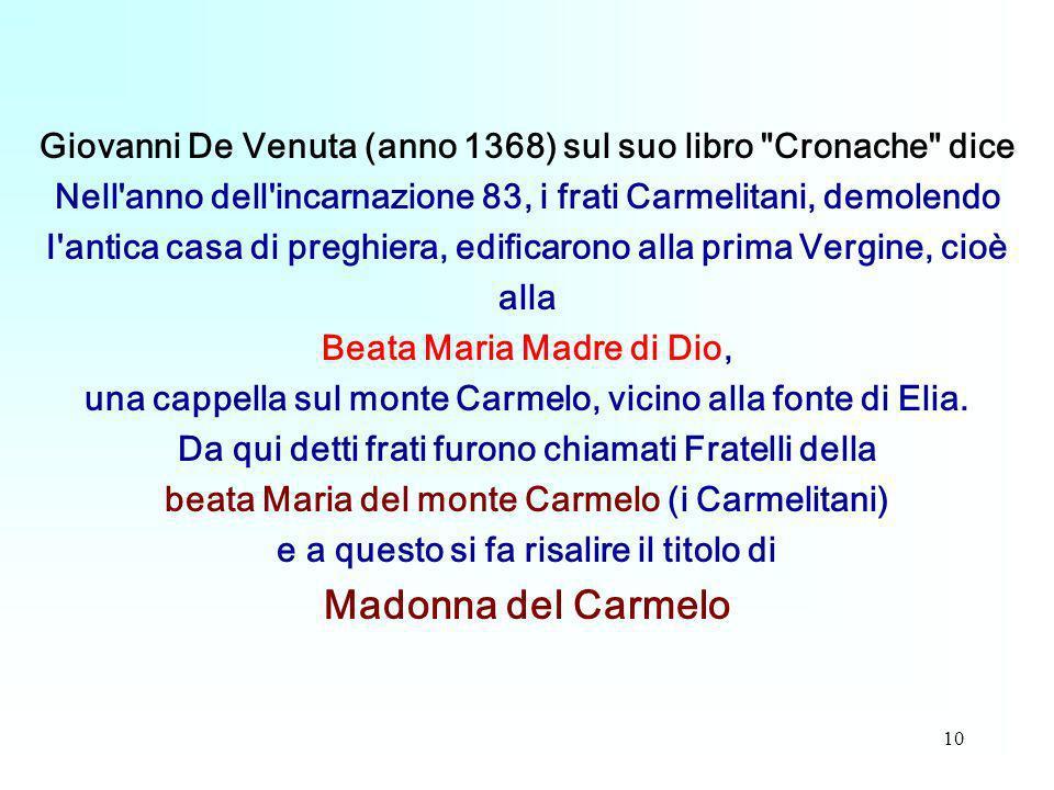 Giovanni De Venuta (anno 1368) sul suo libro Cronache dice
