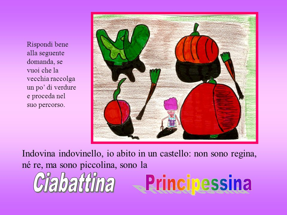 Ciabattina Principessina