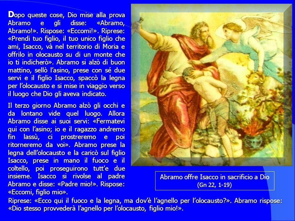 Abramo offre Isacco in sacrificio a Dio