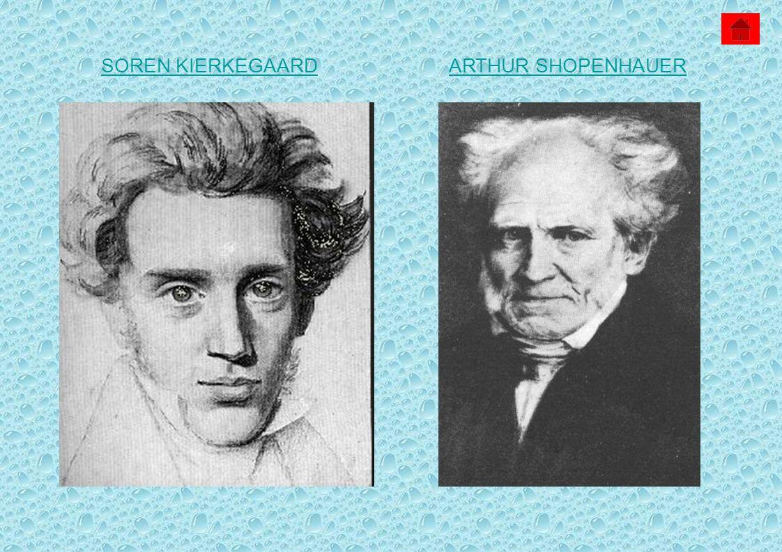 SOREN KIERKEGAARD ARTHUR SHOPENHAUER