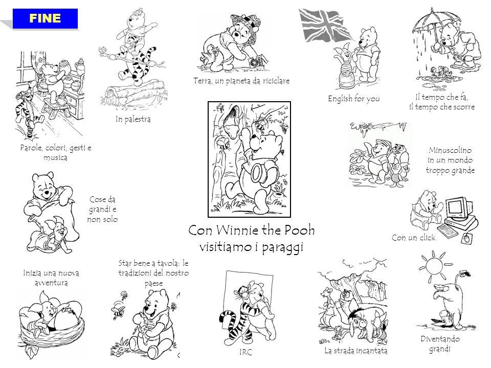 Con Winnie the Pooh visitiamo i paraggi FINE