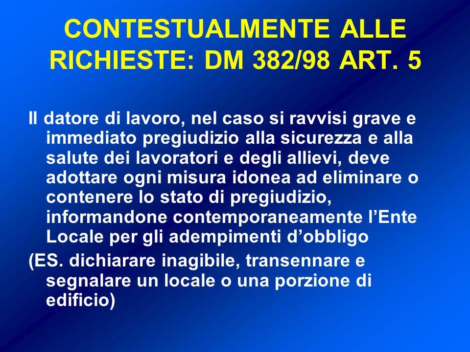 CONTESTUALMENTE ALLE RICHIESTE: DM 382/98 ART. 5