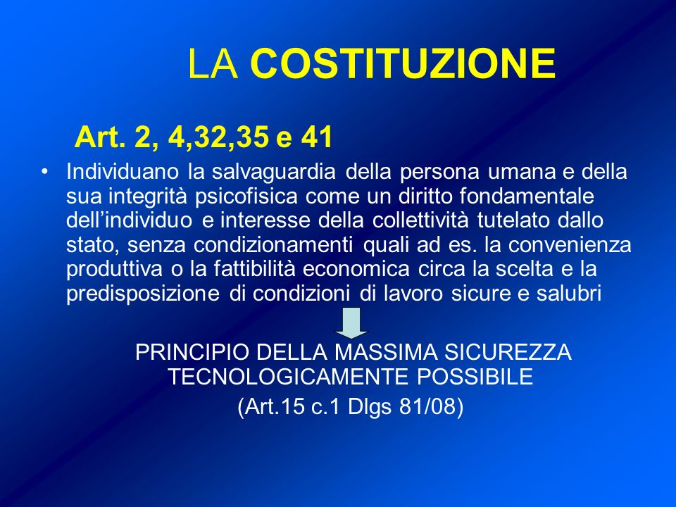 PRINCIPIO DELLA MASSIMA SICUREZZA TECNOLOGICAMENTE POSSIBILE