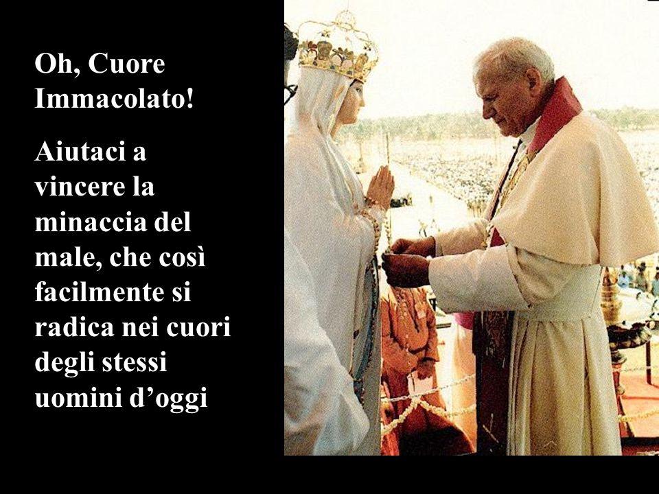Oh, Cuore Immacolato.