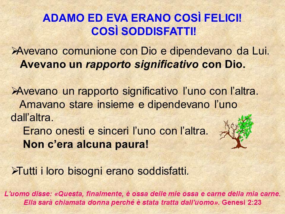 ADAMO ED EVA ERANO COSÌ FELICI!