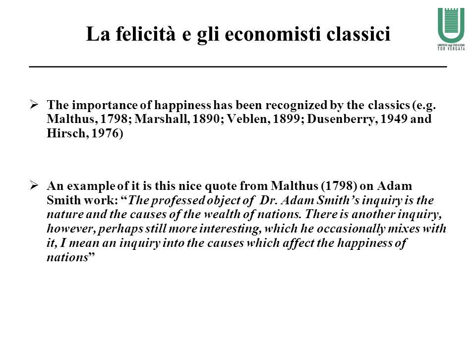 La felicità e gli economisti classici _____________________________________________
