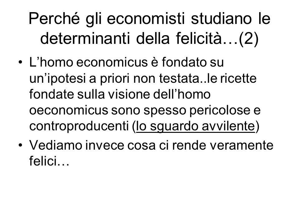 Perché gli economisti studiano le determinanti della felicità…(2)