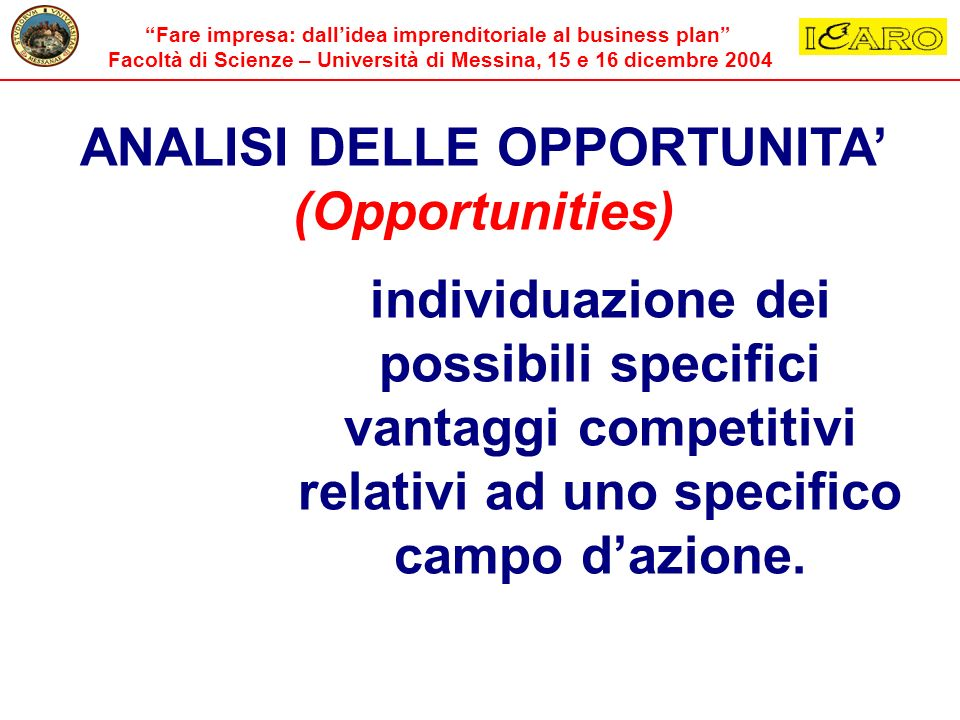 ANALISI DELLE OPPORTUNITA' (Opportunities)