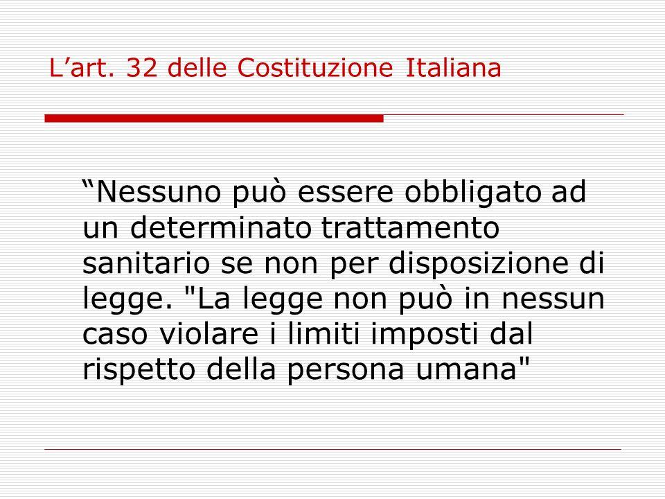 L'art. 32 delle Costituzione Italiana