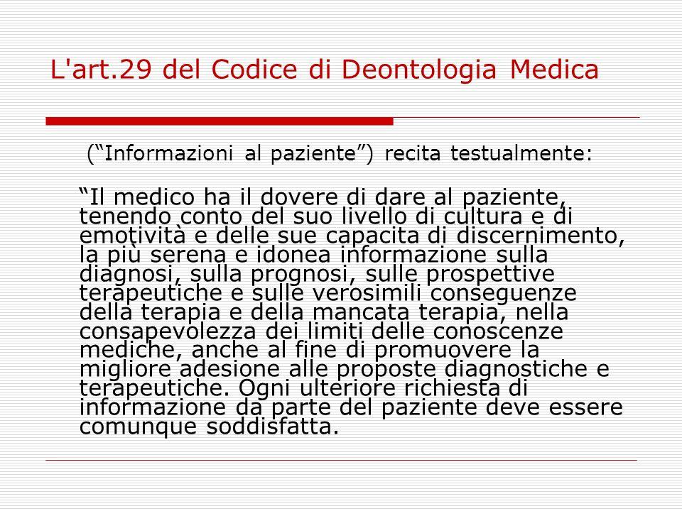 L art.29 del Codice di Deontologia Medica