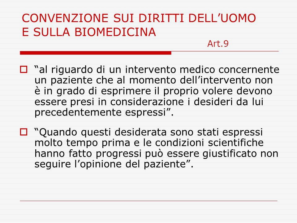 CONVENZIONE SUI DIRITTI DELL'UOMO E SULLA BIOMEDICINA Art.9
