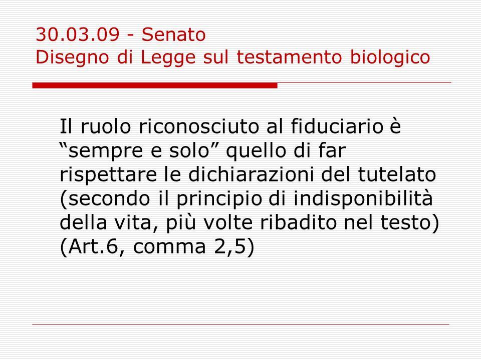 30.03.09 - Senato Disegno di Legge sul testamento biologico