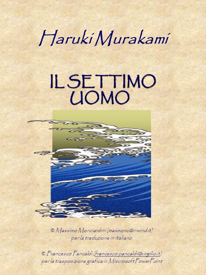 Haruki Murakami IL SETTIMO UOMO