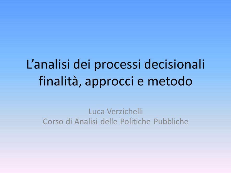 L'analisi dei processi decisionali finalità, approcci e metodo
