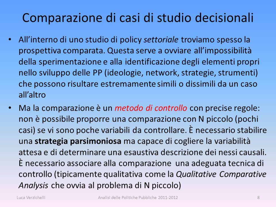 Comparazione di casi di studio decisionali