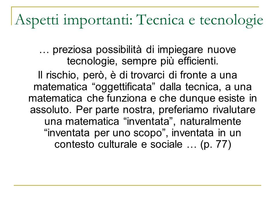 Aspetti importanti: Tecnica e tecnologie