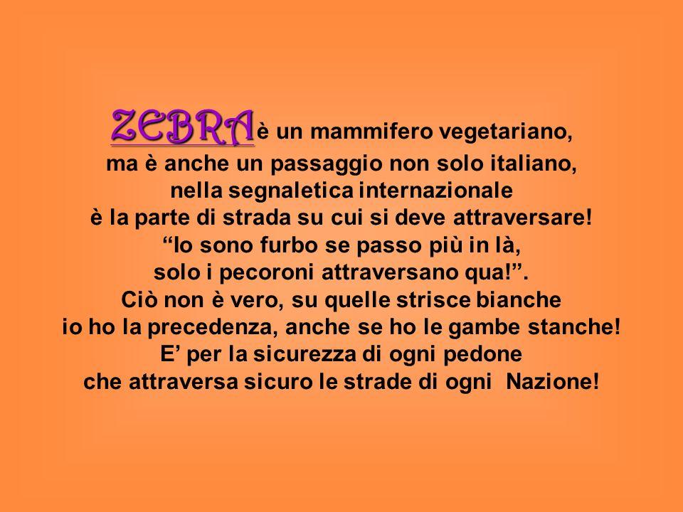 ZEBRA è un mammifero vegetariano,