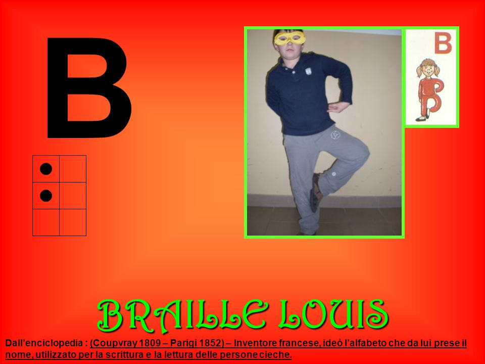 B BRAILLE LOUIS.