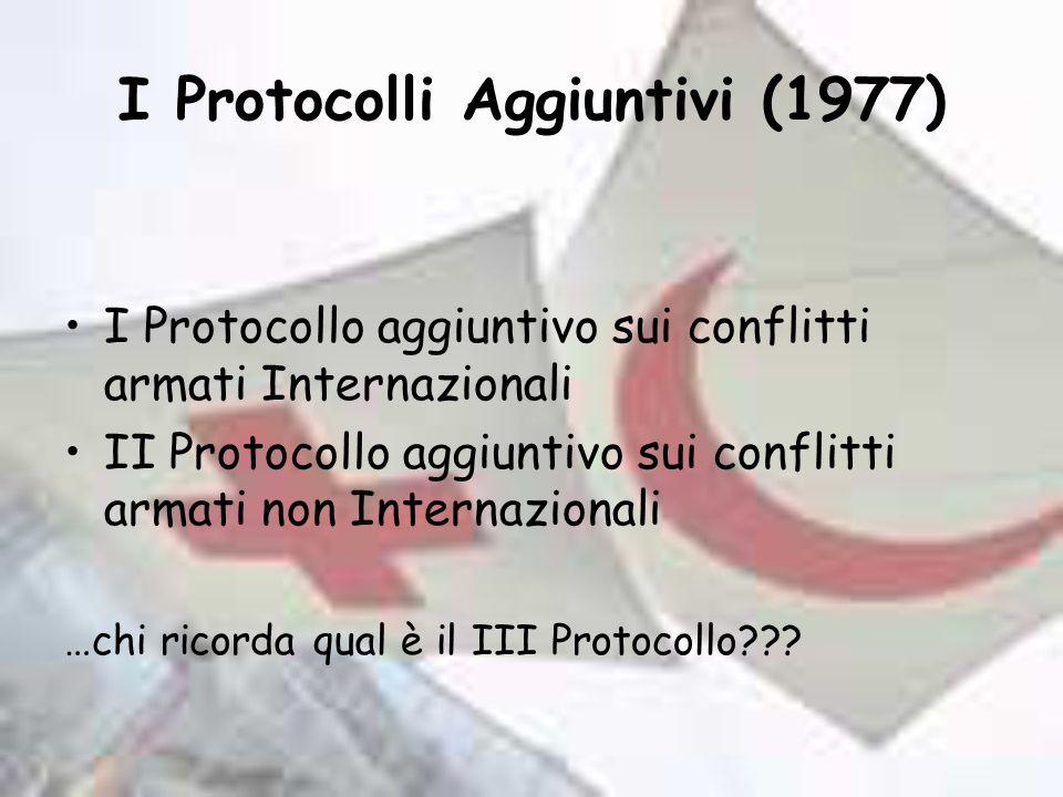 I Protocolli Aggiuntivi (1977)